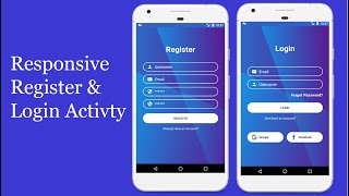 How To Make Responsive Registration And Login Activity Using Constraint Layout In Android Studio