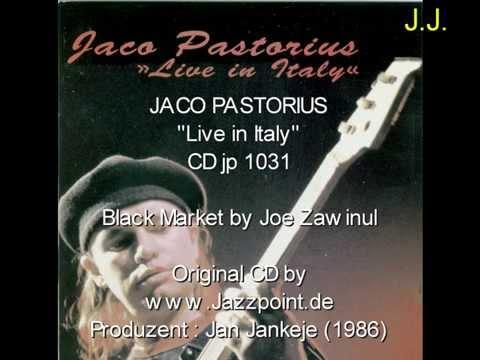 Jaco Pastorius – Live In Italy (Black Market) & Bireli Lagrene