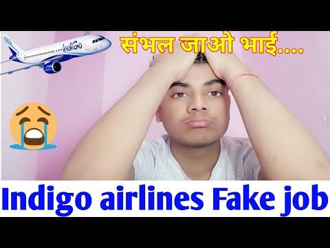 Indigo Airlines Fake Job  L  बच लो भाई, बच लो........