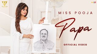 Papa - Miss Pooja | Latest Punjabi Songs 2021 | Tahliwood Records