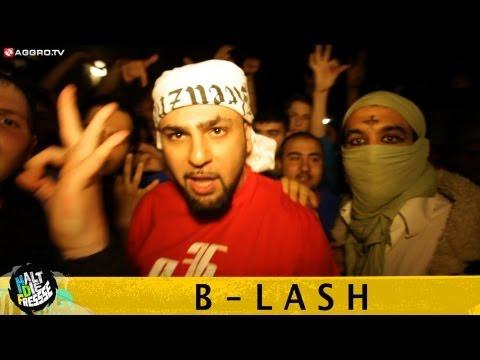 B-LASH HALT DIE FRESSE 04 NR. 218 (OFFICIAL HD VERSION AGGRO TV)