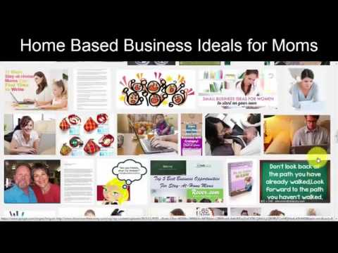 Home Based Business Ideas For Moms 2017 Stay At Home Moms Work From Home