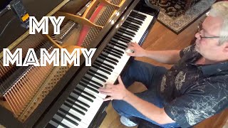 My Mammy - Piano Cover