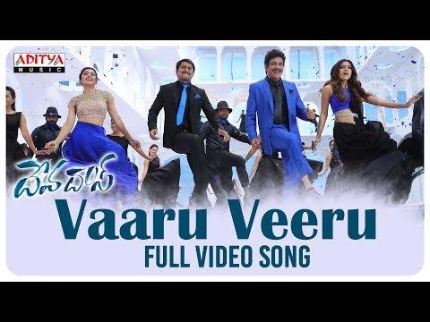 Vaaru Veeru Full Video Song || Devadas Video Songs || Akkineni Nagarjuna, Nani, Rashmika