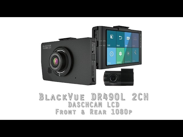 Blackvue DR490L 2CH - Unboxing & Video 1080p