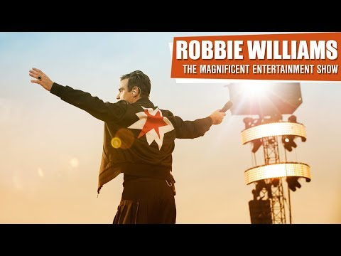 Robbie Williams • The Magnificent Entertainment Show • The Full-Length Live Concert • THES Tour 2017