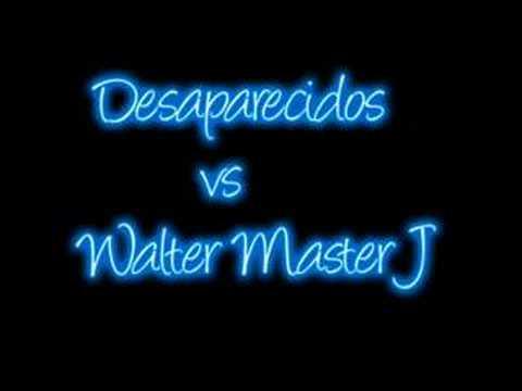 desaparecidos vs.walter master j - ibiza marchesini & fari