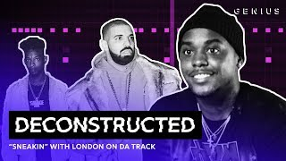 """Download The Making of Drake's """"Sneakin'"""" With London On Da Track   Deconstructed Mp3 and Videos"""