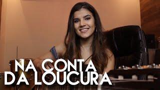 Baixar Na conta da loucura - Bruno e Marrone (Cover Amanda Lince)