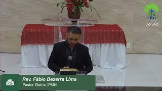 LIVE - IPMN -  ESTUDO BIBLICO  -  REV. FÁBIO BEZERRA