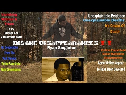 INSANE DISAPPEARANCES ‼️                          (Ryan Singleton)