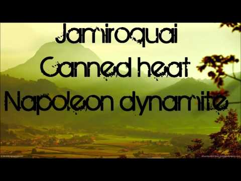 Napoleon dynamite song Jamiroquai - Canned heat