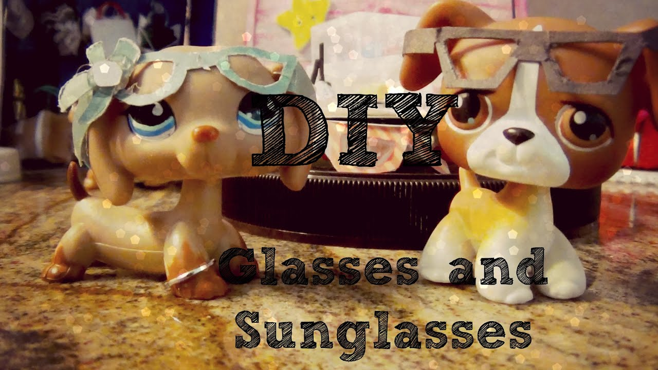 how to make lps glasses