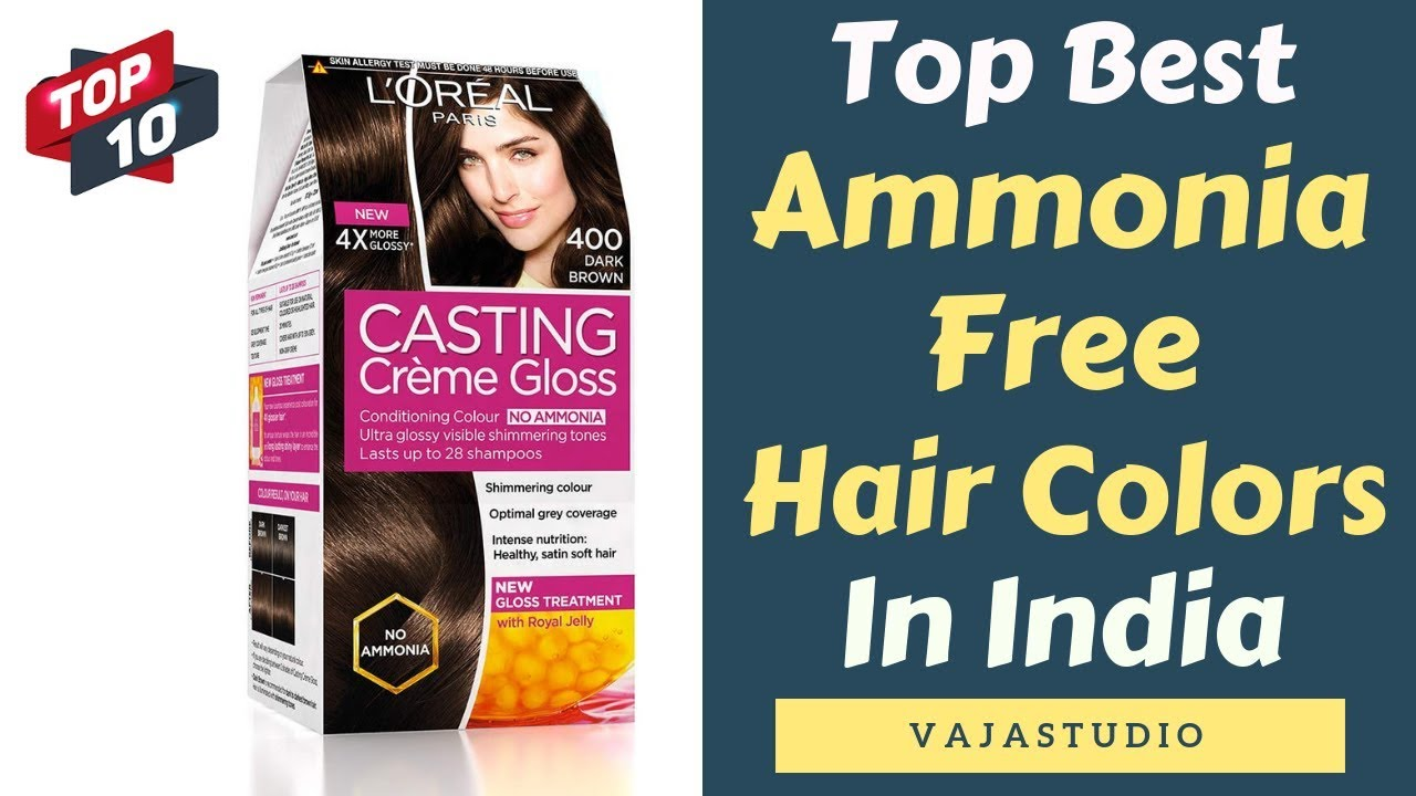 Top 10 Best Ammonia Free Hair Colors In India 2019 Youtube