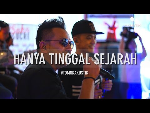 TOMOK NEW BOYZ & ZUL 2BY2 - HANYA TINGGAL SEJARAH #LIVE #TOMOKAKUSTIK