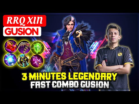 3 Minutes Legendary, Fast Combo Gusion [ RRQ XIN Gusion ] Mobile Legends