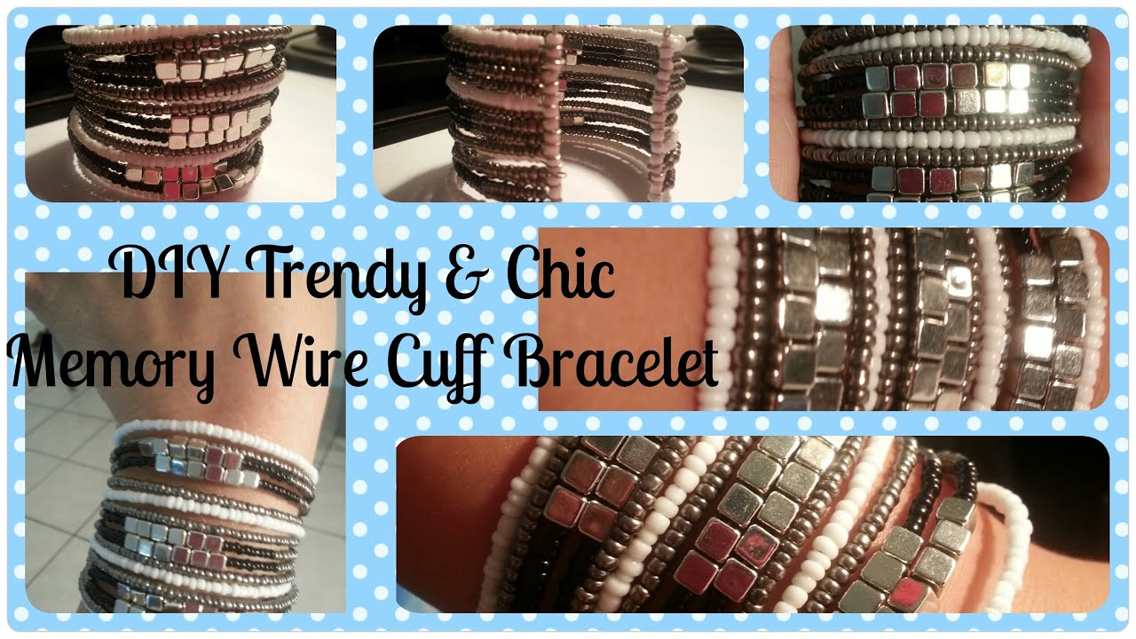 Trendy Amp Chic Memory Wire Cuff Bracelet Tutorial Youtube
