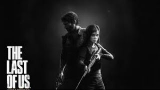 The Last of Us Music Video (The Humbling River-Pusifer)