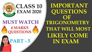 4 Marks Trigonometry Questions | Class 10 Maths | CBSE | Exam 2020