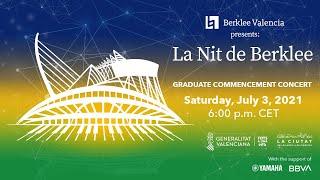 La Nit de Berklee - Graduate Commencement Concert 2021