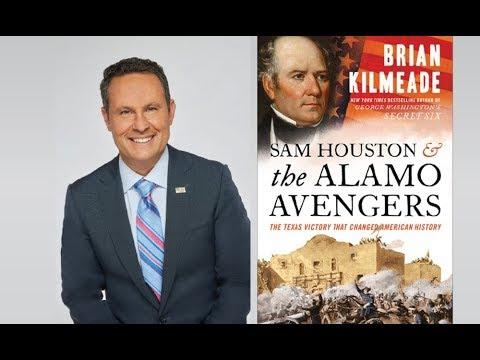 Sam Houston & The Alamo Avengers With Brian Kilmeade