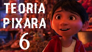 TEORIA PIXARA 6 - Coco!