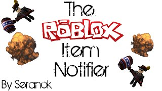 ROBLOX - How To Install Seranok's ROBLOX Item Notifier