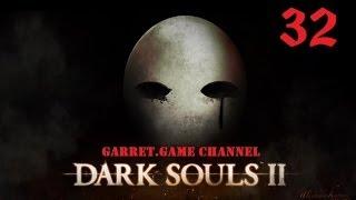Dark Souls 2. 32 серия.Двери Форроса.Копье Сантира.(, 2014-06-08T07:08:00.000Z)