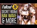 FALLOUT 76 - Players Banned for Using Secret Room & Unreleased Items!