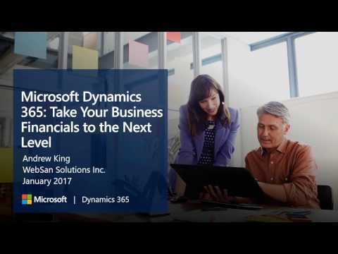 Microsoft Dynamics 365: Take Your Business Financials to the Next Level