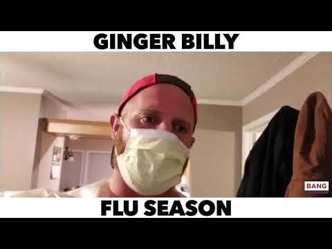 COMEDIAN GINGER BILLY: FLU SEASON! LOL FUNNY COMEDY LAUGH