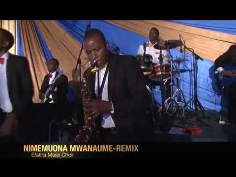 Download Efatha mass choir : NIMEMUONA MWANAUME