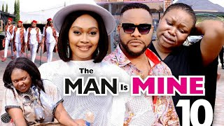 THE MAN IS MINE SEASON 10 [ NEW HIT MOVIE  ] - TANA ADELENA,NINO BOLANLE, RUTH KADIRI, 2021