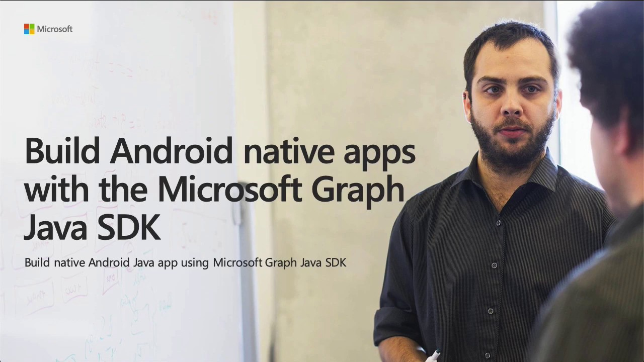 Build Android apps with Microsoft Graph - Microsoft Graph