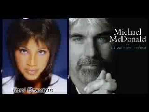 Toni Braxton & Michael McDonald  ~  Stop Look Listen ♥