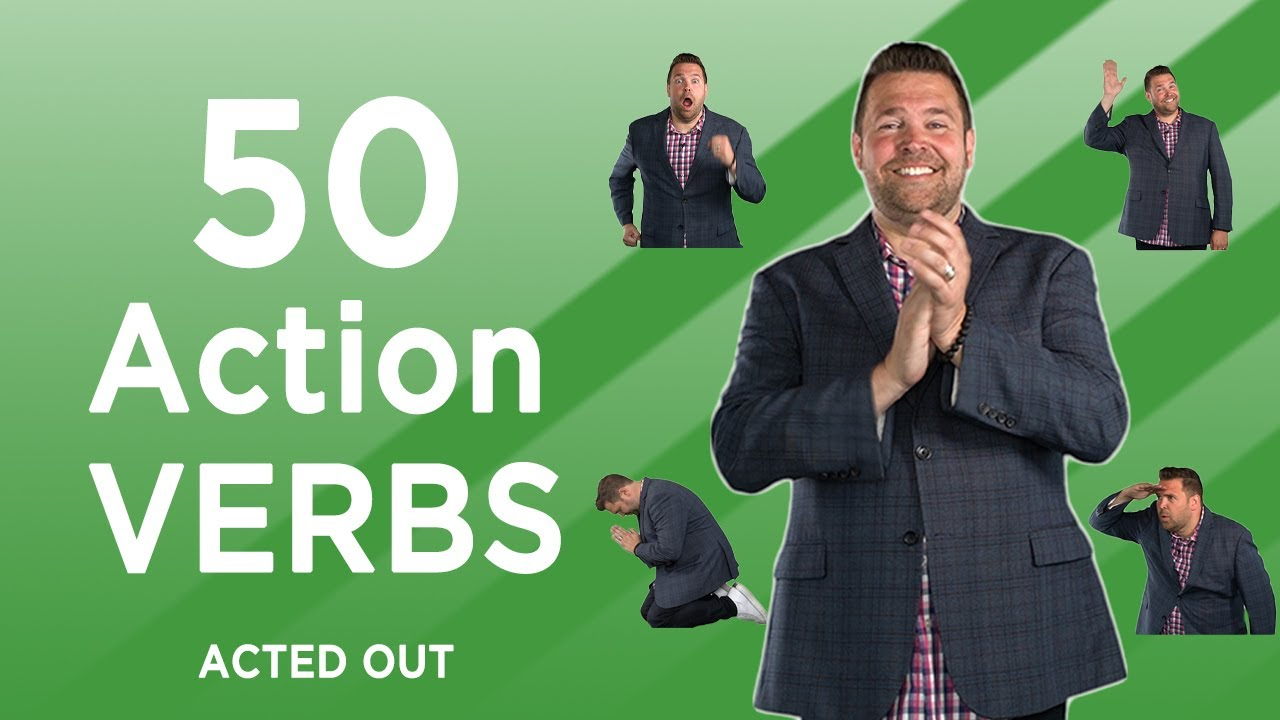 Download 50 common ACTION VERBS acted out in 5 minutes