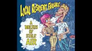 Local Resident Failure - A Breath of Stale Air (2012) FULL ALBUM