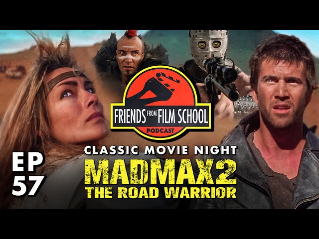 Classic Movie Night: Mad Max - The Road Warrior (FFFS Podcast Episode 57)