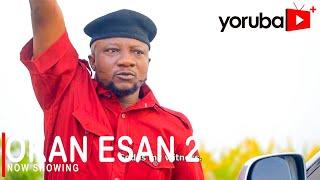 Okan Esan 2 Latest Yoruba Movie 2021 Drama Starring Sanyeri   Debbie Shokoya   Kolawole Ajeyemi