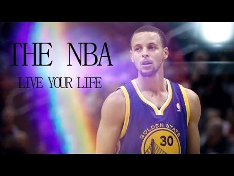 The NBA - Live Your Life
