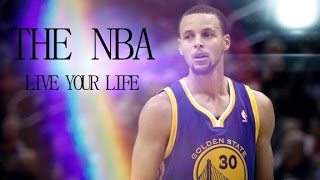 The NBA - Live Your Life