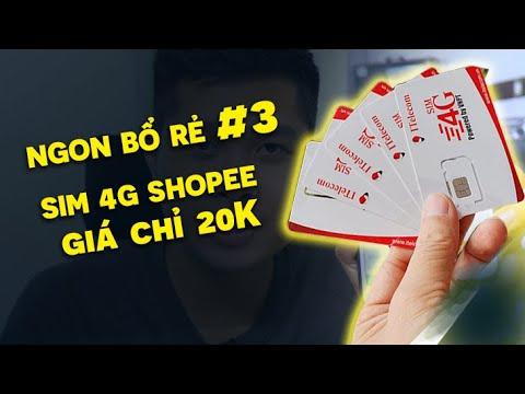 NGON BỔ RẺ #3 Thử mua SIM 4G giá SIÊU RẺ trên Shopee và KẾT QUẢ thực tế
