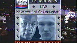 George Foreman vs Axel Schulz, ENTIRE HBO PROGRAM