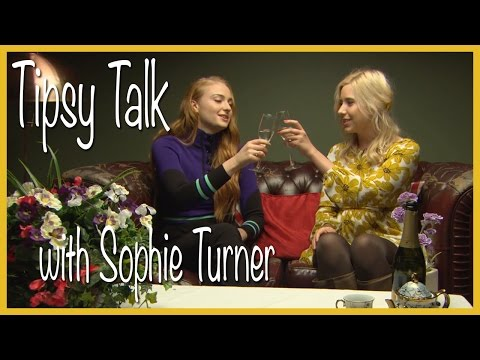 Tipsy Talk with Sophie Turner