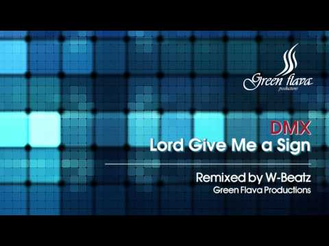 DMX - Lord Give Me a Sign (W-Beatz Remix) mp3
