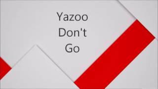 Repeat youtube video Yazoo - Don't Go - Razormaid (Remastered)