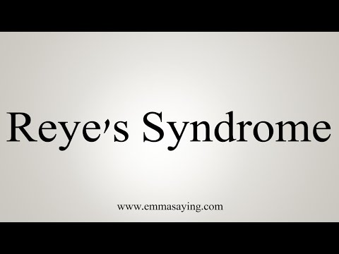 how-to-say-reye's-syndrome