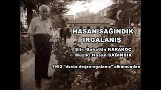 Hasan Sağındık - Irgalanış - 1992 \