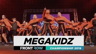 MEGAKIDZ | FRONTROW | WORLD Division | World of Dance Championship 2019 | #WODCHAMPS