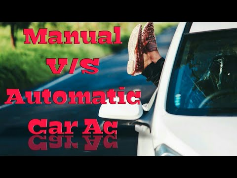 difference between automatic car ac v s manual car ac youtube rh youtube com difference between manual and automated cbc difference between a manual and automatic car